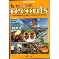 le livre des records anecdotes d 39 hier et d 39 aujourd 39 hui. Black Bedroom Furniture Sets. Home Design Ideas